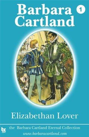 1. Elizabethan Lover  by  Barbara Cartland