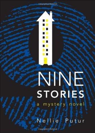 Nine Stories Nellie Putur