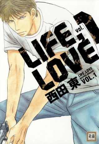 LIFE,LOVE VOL.1  by  西田東