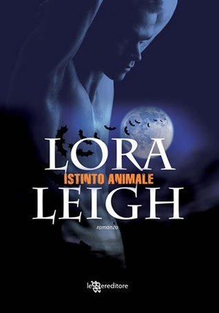 Istinto animale Lora Leigh