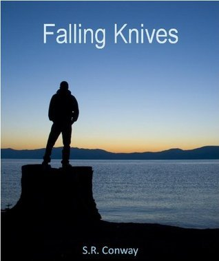 Falling Knives  by  S.R. Conway