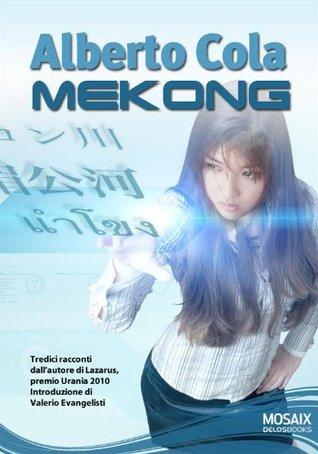 Mekong  by  Alberto Cola