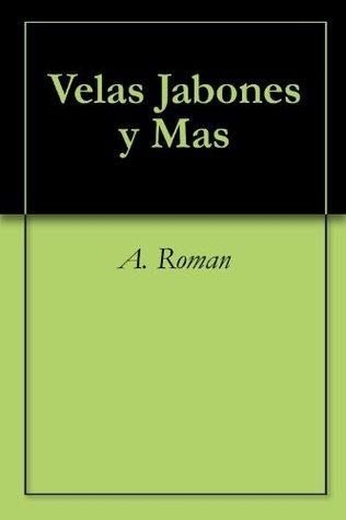 Velas Jabones y Mas A. Roman