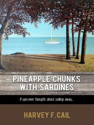 Pineapple Chunks With Sardines  by  Harvey Cail
