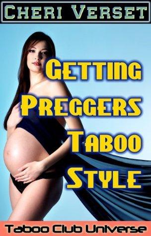 Getting Preggers Taboo-Style Cheri Verset