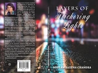 LAYERS OF FLICKERING LIGHTS Neelam Saxena Chandra