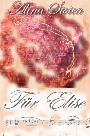 Für Elise  by  Alina Stoica