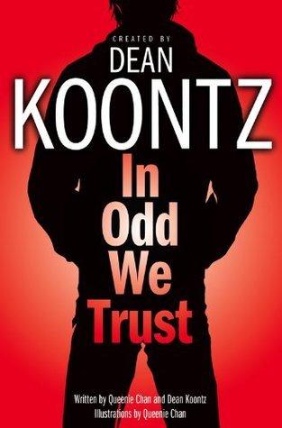 In Odd We Trust (Odd Thomas Graphic Novel, #1)  by  Dean Koontz