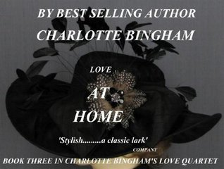 LOVE AT HOME  by  Charlotte Bingham