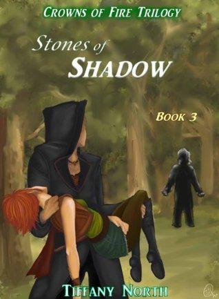 Stones of Shadow Tiffany North