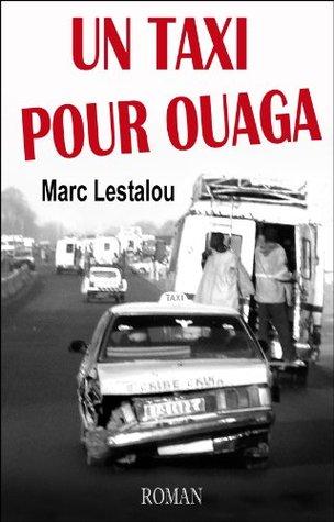 Un taxi pour Ouaga Marc Lestalou