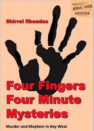 Four Fingers Four Minute Mysteries Shirrel Rhoades