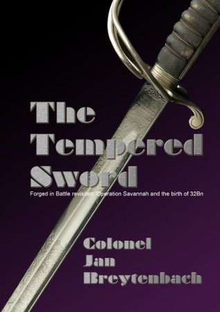 Tempered Sword  by  Jan Breytenbach