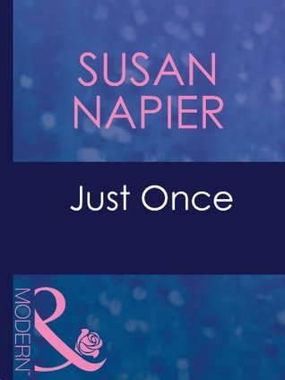 Just Once  by  Susan Napier