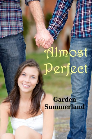 Almost Perfect  by  Garden Summerland