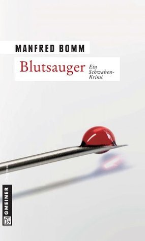 Blutsauger  by  Manfred Bomm