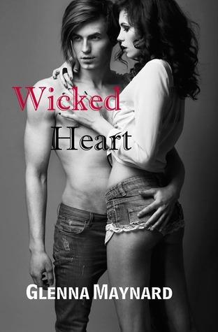 Wicked Heart (Shattered Heart, #2)  by  Glenna Maynard