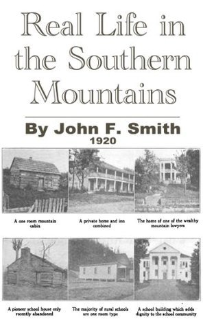 Real Life in the Southern Mountains (1919)  by  John F. Smith
