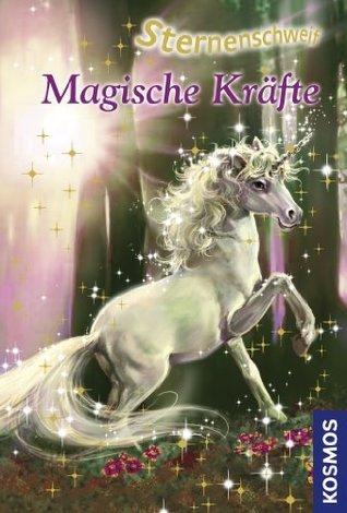 Sternenschweif, 21, Magische Kräfte  by  Linda Chapman