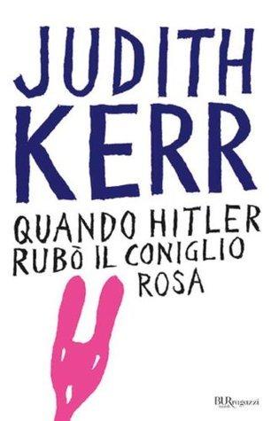 Quando Hitler rubò il coniglio rosa (BUR RAGAZZI BEST) Judith Kerr