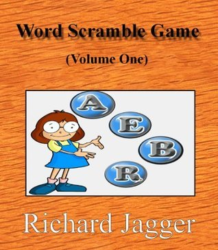 Word Scramble Game - Volume One  by  Richard Jagger