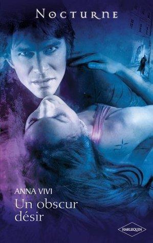 Un obscur désir (Nocturne)  by  Vivi Anna