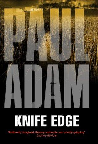 Knife Edge Paul Adam