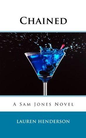 Chained (A  Sam Jones Novel) Lauren Henderson