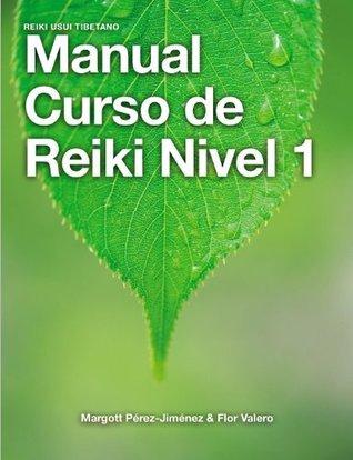 Manual Curso de Reiki Nivel 1 Margott Pérez-Jiménez