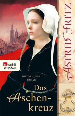 Das Aschenkreuz Astrid Fritz