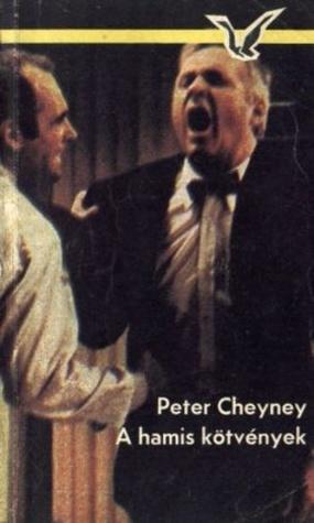 A hamis kötvények [Albatrosz könyvek]  by  Peter Cheyney