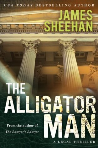 The Alligator Man James Sheehan