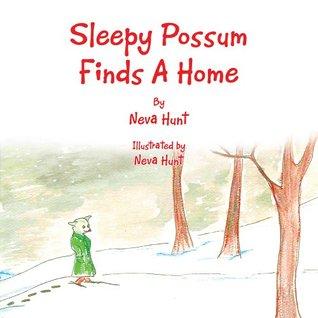 Sleepy Possum Finds A Home Neva Hunt