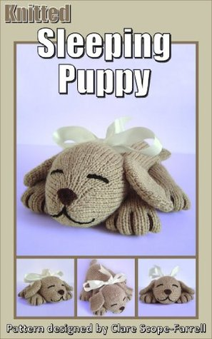 Knitted Sleeping Puppy Knitting Pattern Clare Scope-Farrell