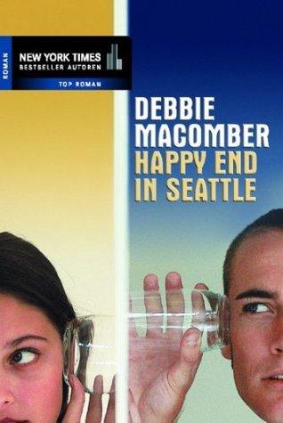 Happy End in Seattle Debbie Macomber