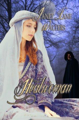 Healwoman  by  Janet Lane Walters