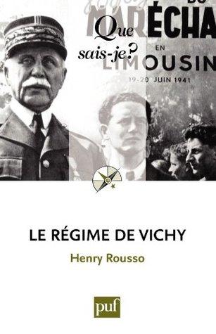 Le régime de Vichy Henry Rousso
