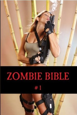 ZOMBIE BIBLE issue #1  by  Dan Callahan