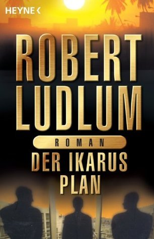 Der Ikarus-Plan: Roman  by  Robert Ludlum