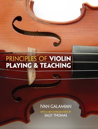 Principles of Violin Playing and Teaching (Dover Books on Music)  by  Ivan Galamian