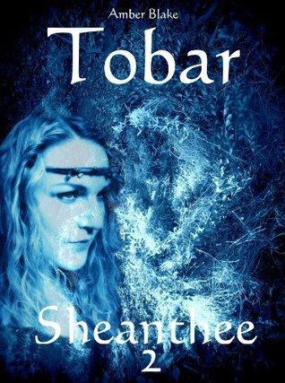 Tobar - Sheanthee 2  by  Amber Blake