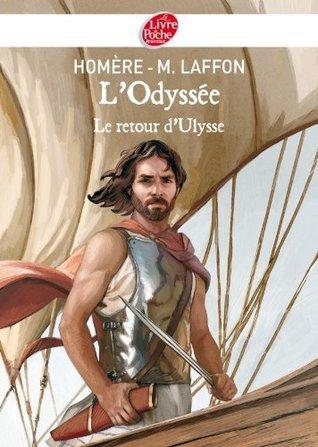 LOdyssée - Le Retour dUlysse - Texte intégral Homer