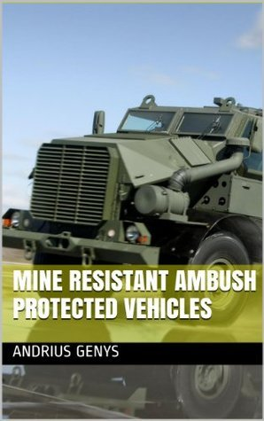 Mine Resistant Ambush Protected Vehicles | Military-Today.com Andrius Genys