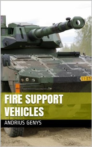 Fire Support Vehicles | Military-Today.com  by  Andrius Genys