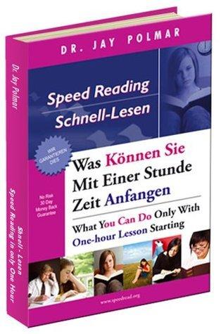 Speed Reading/Schnell-Lesen: English/German bilingual version Jay Polmar