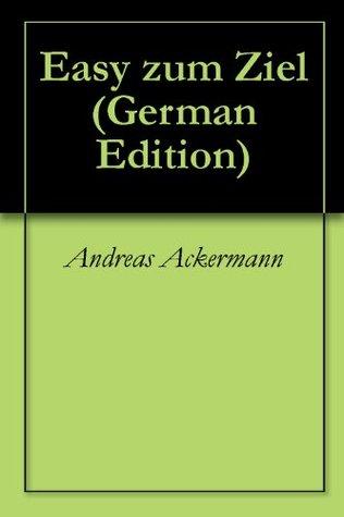 Easy zum Ziel Andreas Ackermann