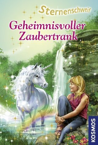 Sternenschweif, 16, Geheimnisvoller Zaubertrank  by  Linda Chapman