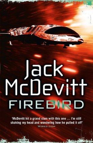 Firebird: Alex Benedict - Book 6 Jack McDevitt