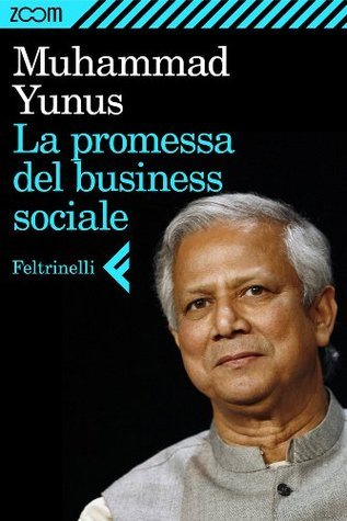 La promessa del business sociale (Zoom) Yunus Muhammad