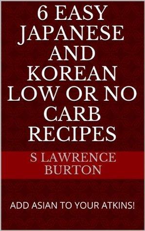 6 EASY Japanese and Korean Low or No Carb Recipes Scott Burton